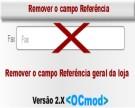 Remover Campo Referência - Opencart Versão 2.X